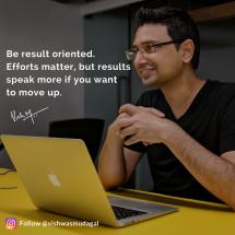 Be result oriented - vishwas mudagal motivational quotes