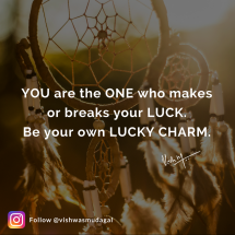 Lucky charm - motivational quote by vishwas mudagal